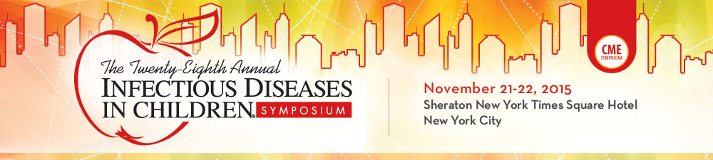 Infectious Diseases in Children Symposium